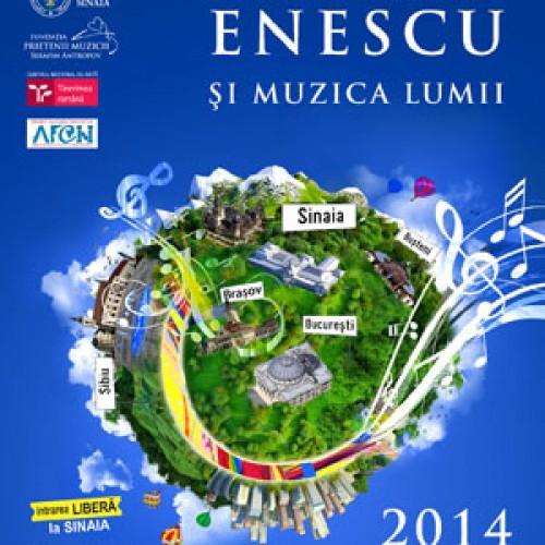 """""""Enescu și muzica lumii"""", 5-27 august 2014"""