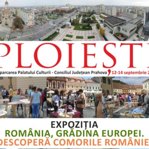 Grădina Europei, Ploiești, 12-14 septembrie