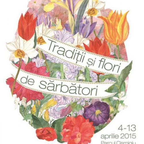 Traditii si Flori de Sarbatori, in Parcul Cismigiu
