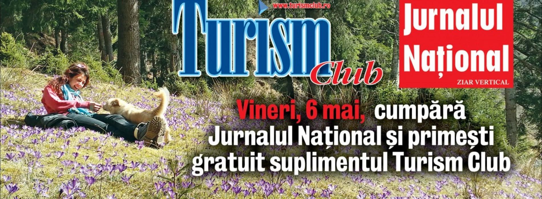 Azi, Turism Club a apărut împreună cu Jurnalul Național, la doar 1,9 lei